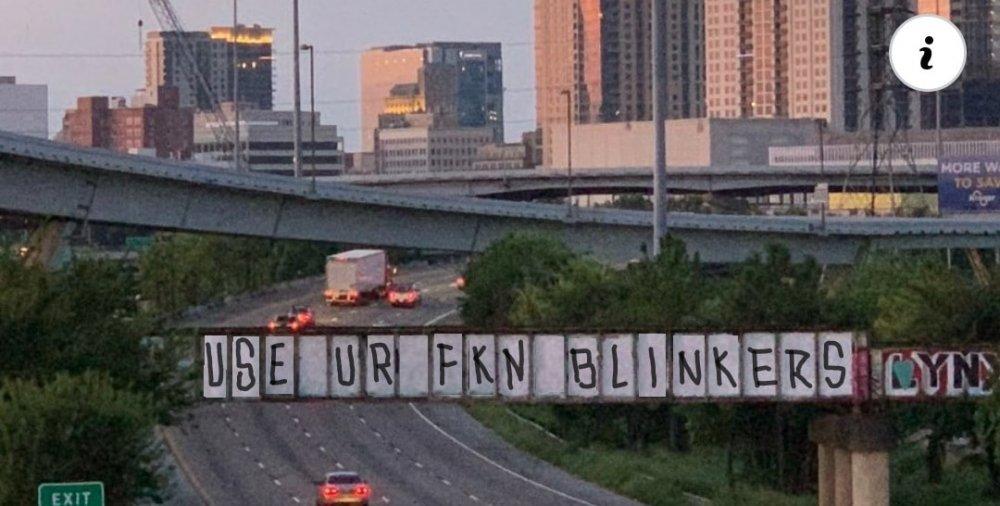 Graffiti Use Ur Fkn Blinkers.jpg