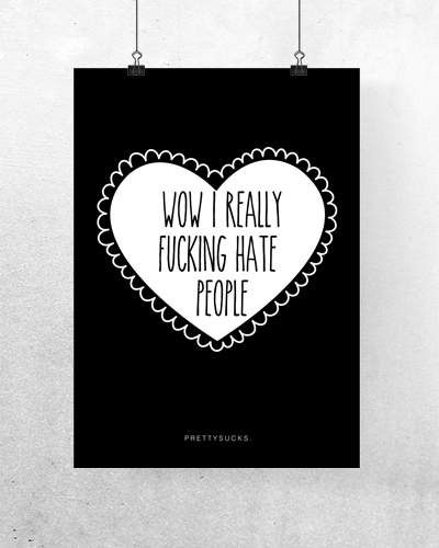 i-hate-people-poster-6585-xlarge.jpg